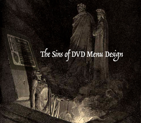 'The Sins of DVD Menu Design', across Gustave Doré's illustration of Farinata degli Uberti addressing Dante, with the FBI warning from DVDs appearing on a stone behind him.