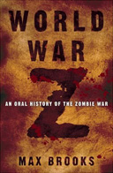 The cover to World War Z, which has a weathered but contemporary look.